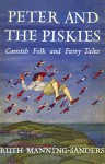 Peter and the Piskies: Cornish Folk and Fairy Tales - Ruth Manning-Sanders, Raymond Briggs