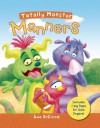 Manners (Totally Monster) - Sue DiCicco