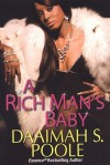 A Rich Man's Baby - Daaimah S. Poole
