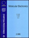Molecular Electronics: Proceedings Of Symposium H On Molecular Electronics: Doping And Recognition In Nanostructured Materials Of The 1993 E Mrs Spring Conference, Strasbourg, France, May 4 7, 1993 - Christiane Ziegler