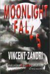 Moonlight Falls - Vincent Zandri