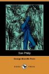 Son Philip (Dodo Press) - George Manville Fenn