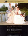The Buccaneers (BBC Classic Collection) - Edith Wharton