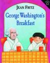 George Washington's Breakfast - Jean Fritz, Paul Galdone