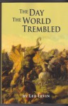 The Day The World Trembled - Lee Levin