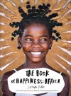 The Book of Happiness: Africa - Joseph Peter, Nelson Mandela
