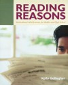 Reading Reasons: Motivational Mini-Lessons for Middle and High School - Kelly Gallagher