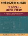 Communication Disorders In Educational And Medical Settings - William O. Haynes, Michael J. Moran, Rebekah H. Pindzola