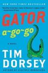 Gator A-Go-Go (Trade Paperback) - Tim Dorsey