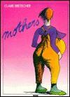 Mothers - Claire Bretécher