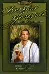 Brother Joseph - Volume One - Richard Skousen, W. Cleon Skousen