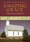 Amazing Grace: A Country Salute to Great Gospel Hymns [With CD] - Jack Countryman, Suzanne Cox, John Berry