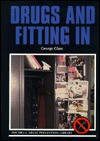 Drugs and Fitting in - George Glass, John Giacobello