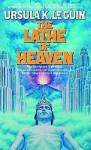 Lathe of Heaven - Ursula K. Le Guin, Susan O'Malley