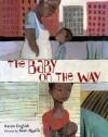 The Baby on the Way - Karen English, Sean Qualls