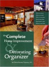 The Complete Home Improvement and Decorating Organizer, Revised Edition - Debra Koontz Traverso