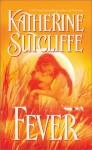 Fever - Katherine Sutcliffe