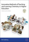 Innovative Methods of Teaching and Learning Chemistry in Higher Education - Royal Society of Chemistry, Bill Byers, Royal Society of Chemistry