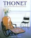 Thonet: Classic Furniture in Bent Wood and Tubular Steel - Alexander Von Vegesack