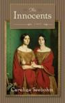 The Innocents: A Novel - Caroline Seebohm
