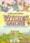 Witches Galore - Linda M. Jennings, Val Biro