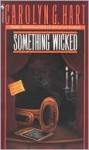 Something Wicked - Carolyn Hart