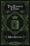 The Eighth Court (The Courts of the Feyre) - Mike Shevdon