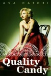 Quality Candy - Ava Catori