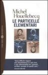 Le particelle elementari - Michel Houellebecq, Sergio Claudio Perroni