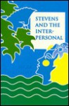 Stevens and the Interpersonal - Mark Halliday