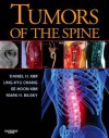 Tumors of the Spine [With CDROM] - Daniel H. Kim