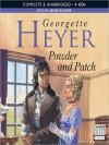 Powder and Patch - Jamie Glover, Georgette Heyer