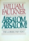 Absalom, Absalom! : The Corrected Text - William Faulkner, Elizabeth C. Phillips
