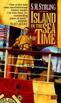 Island in the Sea of Time - S.M. Stirling