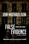 False Evidence - Jon Michaelsen