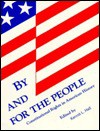 By and for the People: Constitutional Rights in American History : A Project of the Organization of American Historians Ad Hoc Committee on the Bice - Kermit L. Hall