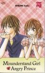 Misunderstand Girl & Angry Prince - Saki Shiumi