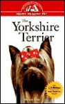 The Yorkshire Terrier: An Owner's Guide to a Happy Healthy Pet - Marion Lane