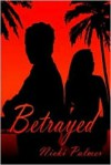Betrayed - Nicki Palmer