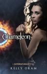 Chameleon (Supernaturals) - Kelly Oram