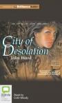 City of Desolation - John Ward