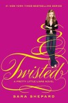Twisted - Sara Shepard