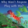 Why Won't Anyone Play with Me? - Joy V. Smith