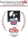 "Vocal Selections from ""1776"" - Sherman Edwards"