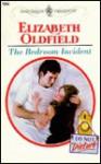 Bedroom Incident (Do Not Disturb) - Elizabeth Oldfield