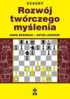 Szachy. Rozwój twórczego myślenia szachisty - Mark Dworecki, Artur Jusupow