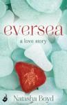 Eversea - Natasha Boyd