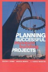 Planning Successful Museum Building Projects - Martha Morris, L. Carole Wharton