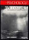 The Psychology of Existence: An Integrative, Clinical Perspective - Kirk J. Schneider