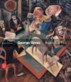 George Grosz: Berlin-New York - Ralph Jentsch